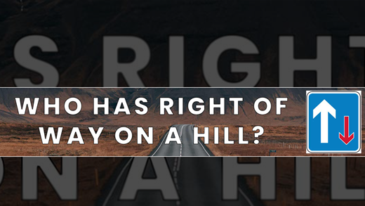 Who has right of way on a hill?