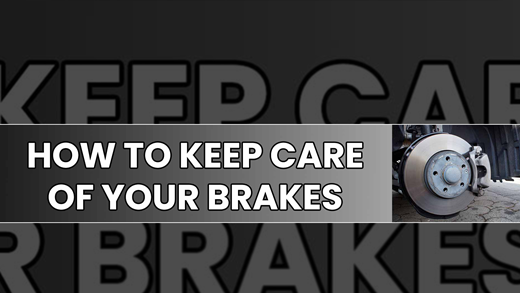 How to take care of your brakes