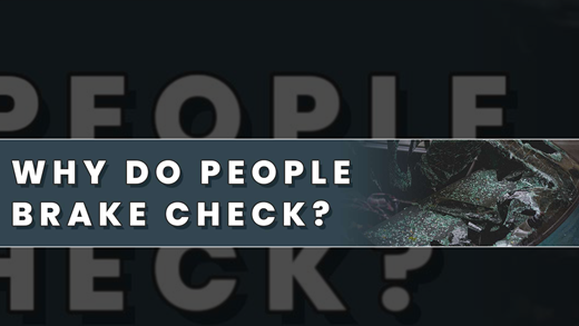 What Is Brake Checking & Why Do People Do It?
