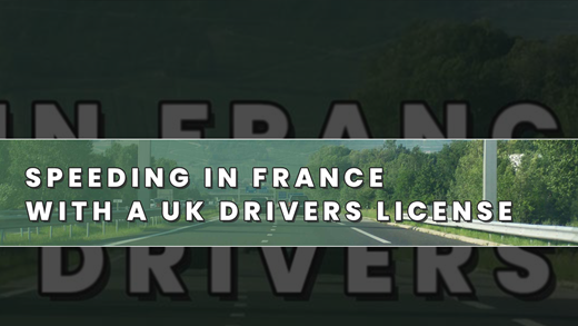 Speeding In France With A UK Drivers License