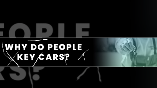 Why Do People Key Cars?