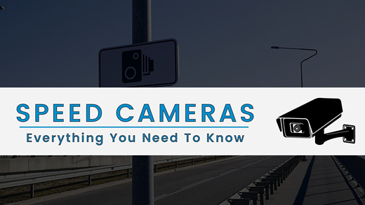 Speed Cameras Explained - Everything You Need to Know