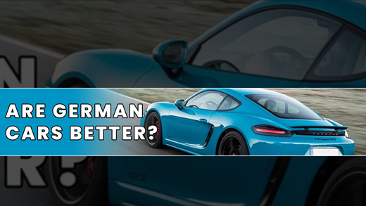 Fact Or Fiction - Are German Cars Really The Best?
