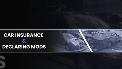 Not Declaring Mods Car Insurance